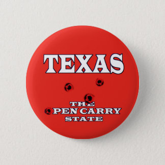 TEXAS: THE OPEN CARRY STATE PINBACK BUTTON