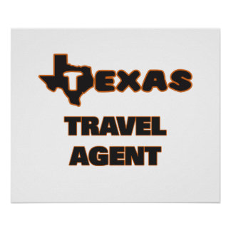 Texas Travel Agent Poster