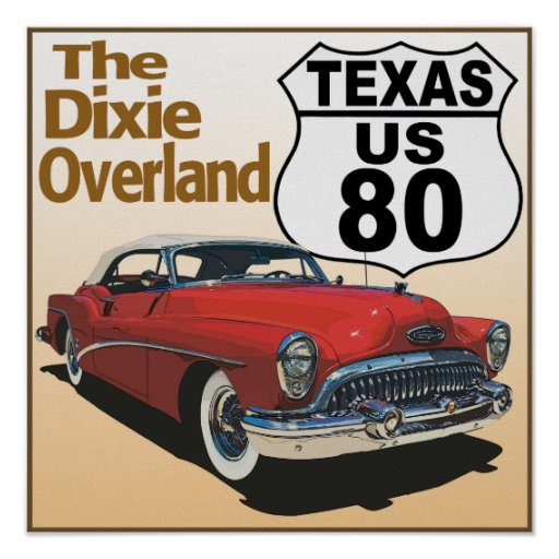 Texas US Route 80 - The Dixie Overland Poster