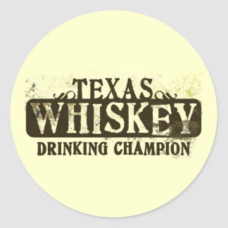 Texas Whiskey Drinking Champion Classic Round Sticker
