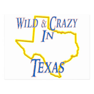 Texas - Wild and Crazy Postcard