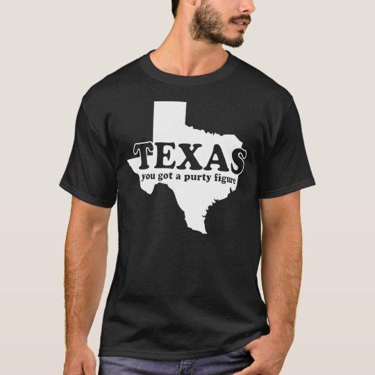 Texas, you got a purty figure. T-Shirt