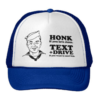 Text and Drive if you want to meet Jesus Mesh Hat