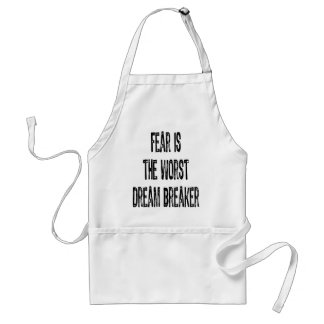 Text-Fear is the worst Dream Breaker-Black Aprons