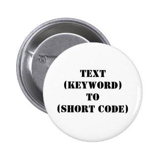 TEXT (KEYWORD) TO (SHORT CODE) BUTTON