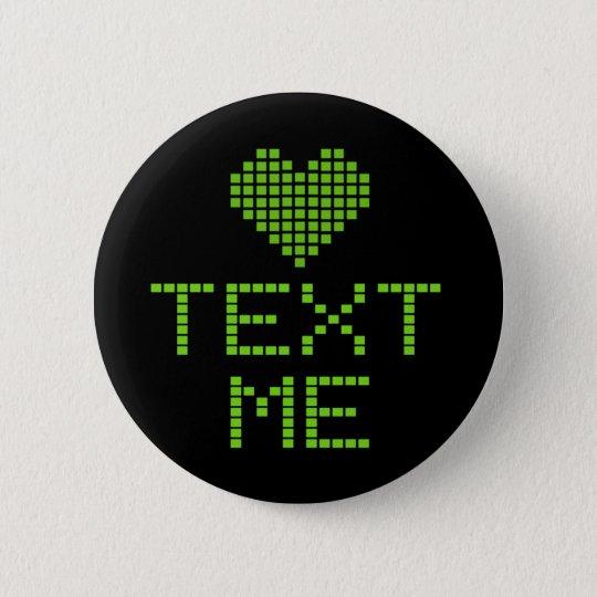 TEXT ME - button