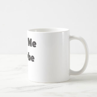 Text me maybe classic white coffee mug