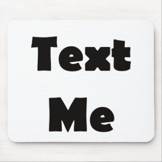 Text Me Mouse Pad