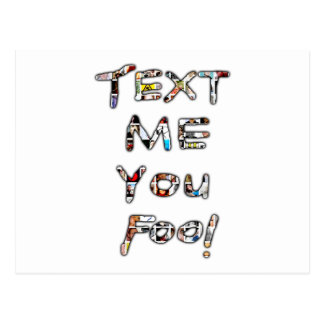 Text Me You Fool by Rossouw Postcard