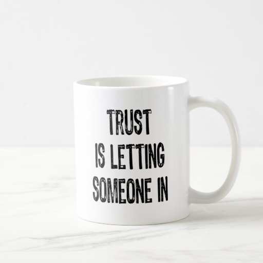 Text- Trust Is To Share Your Heart- Black Basic White Mug