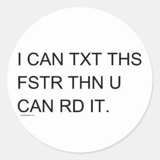 Texter rápido pegatina redonda