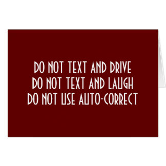 TEXTER'S CHRISTMAS DELIMMA-WHAT NOT TO DO ANYTIME GREETING CARD