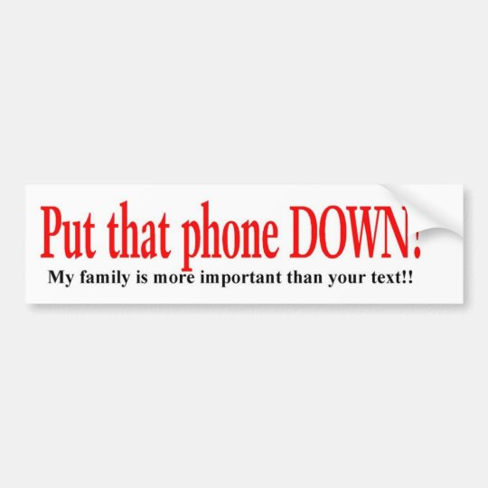 texting and drive bumper sticker