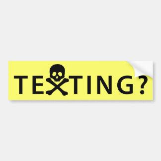 ¿Texting? Etiqueta De Parachoque