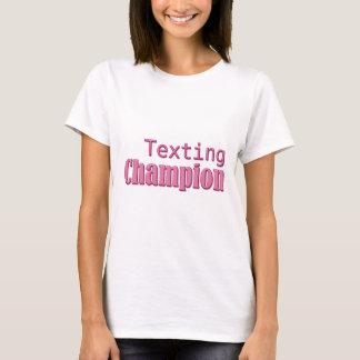 Texting Champion T-Shirt