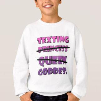Texting Goddess Sweatshirt