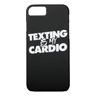 Texting is my cardio iPhone 7 case