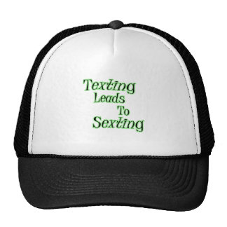 Texting Leads To Sexting Trucker Hat