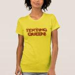 Texting Queen! Shirt