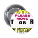 Texting Warning Pin