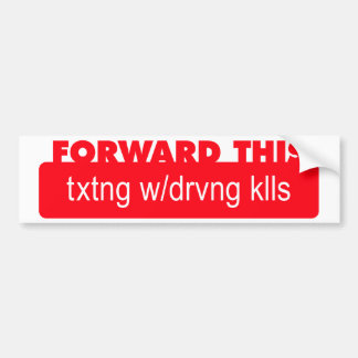 Texting while driving kills red bumper sticker