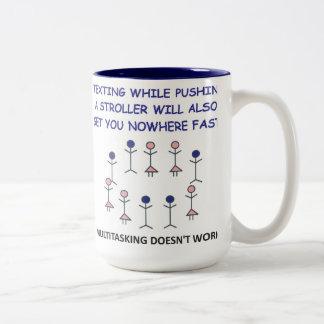 TEXTING WHILE PUSHING A STROLLER WILL...mug.
