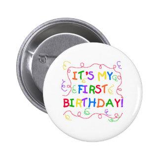 Texto colorido es mi primer cumpleaños pin redondo 5 cm