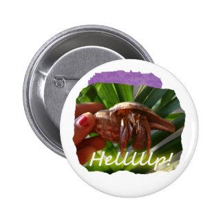 Texto de ayuda del cangrejo y de ermitaño, diseño  pin redondo de 2 pulgadas