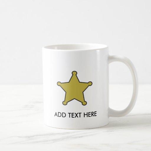 texto de la estrella del sheriff aquí tazas de café