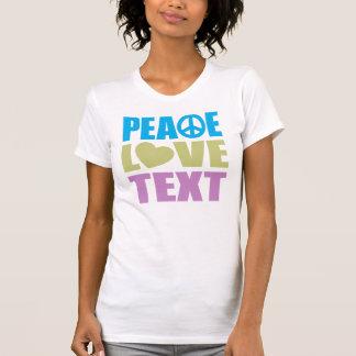 Texto del amor de la paz camiseta