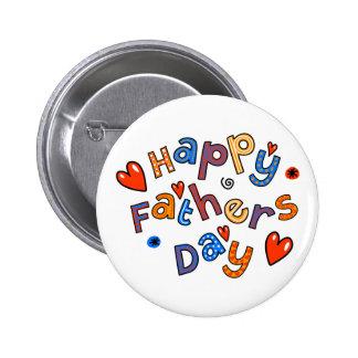 Texto feliz del día de fiesta del día de padres pin redondo de 2 pulgadas