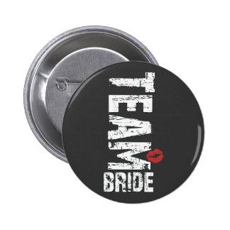 Texto grande del Grunge de la novia del equipo Pin Redondo De 2 Pulgadas