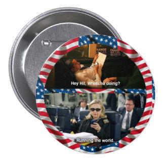 Textos Hillary de Obama Pin Redondo De 3 Pulgadas
