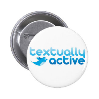 Textually Active on Twitter Texting Trendy Button