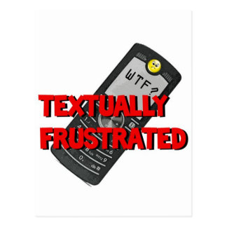 Textually Frustrated Postcard