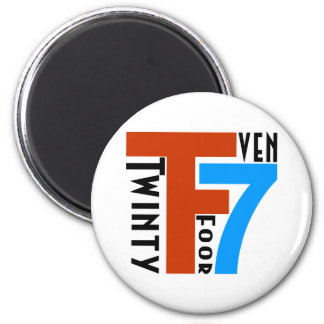 TF7 - Twinty Foor 7ven 2 Inch Round Magnet