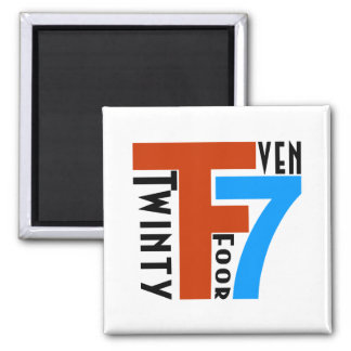 TF7 - Twinty Foor 7ven 2 Inch Square Magnet