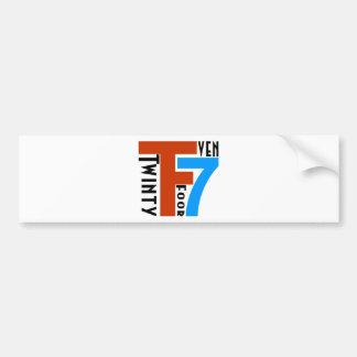 TF7 - Twinty Foor 7ven Bumper Stickers