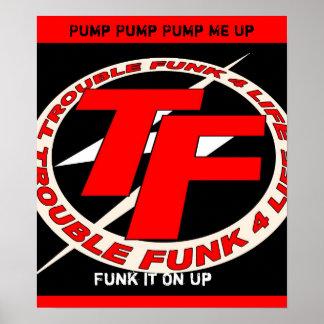 TF Logo 2d copy, Pump Pump Pump Me Up, Funk It ... Poster