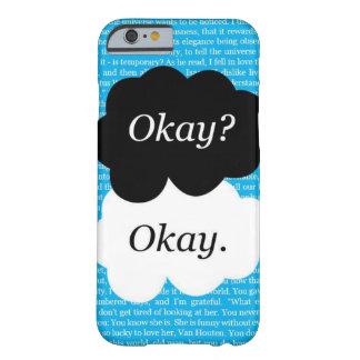 "TFiOS ""Okay? Okay"" Phone Case"