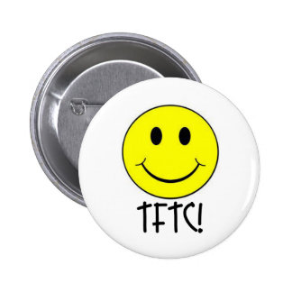 TFTC with Smiley 2 Inch Round Button