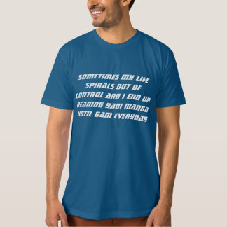 tfw ur life spirals out of control t-shirts