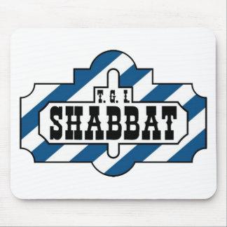 TGI SHABBAT MOUSE PAD