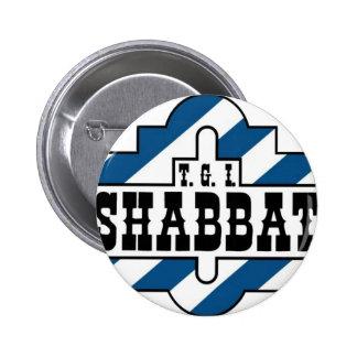 TGI SHABBAT PINS