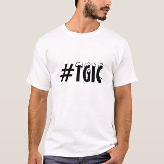 #TGIC Thank God it´s Christmas, quote hashtag T-Shirt