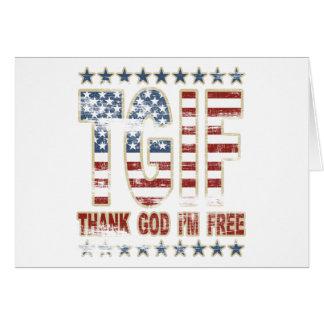 TGIF agradecen a dios que estoy libre Felicitaciones