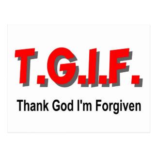 TGIF, agradecen a dios que me perdonan el artículo Postal