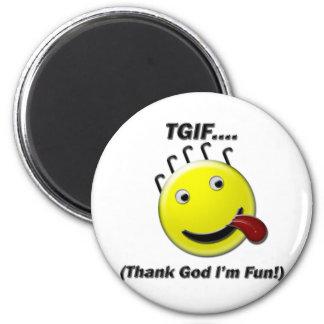 TGIF (agradezca a dios que soy diversión) Imán Para Frigorífico