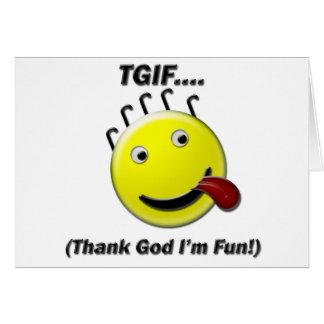 TGIF (agradezca a dios que soy diversión) Tarjeta De Felicitación