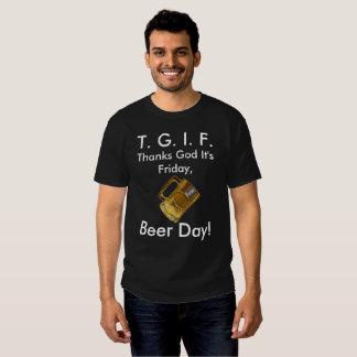 """TGIF Beer Day"" T-Shirt"